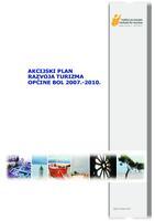 Akcijski plan razvoja turizma Općine Bol 2007. - 2010.